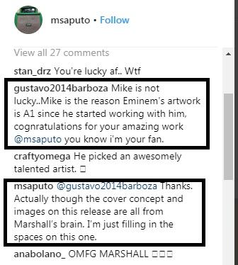 Один из фанатов поблагодарил Майка в комментариях и отвечая ему, Майк сообщил, что идеи для концепта обложки и фото для буклета «Revival» Eminem разработал сам